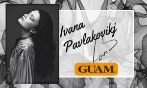 Ивана Павлаковиќ е новото заштитно лице на Guam Macedonia